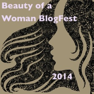 Announcing: The Beauty of a Woman BlogFest III!