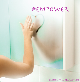 Empower hashtag mirror