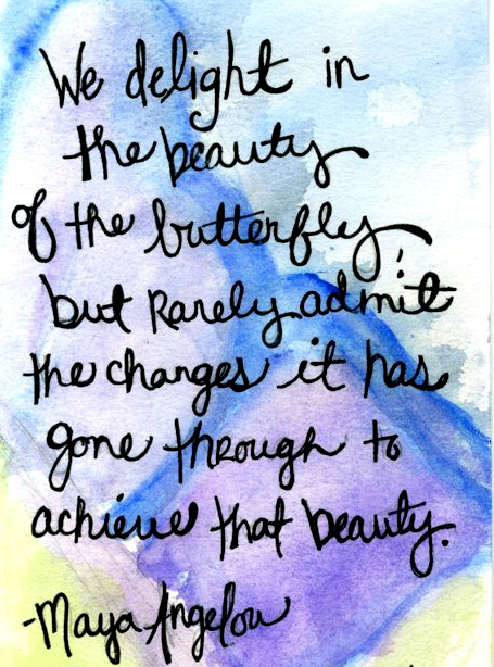 Butterfly quote Maya A