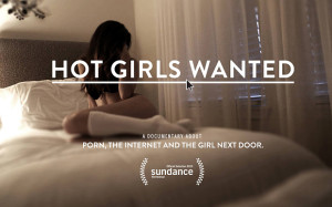 """Hot Girls Wanted"" and Problems with Porn"