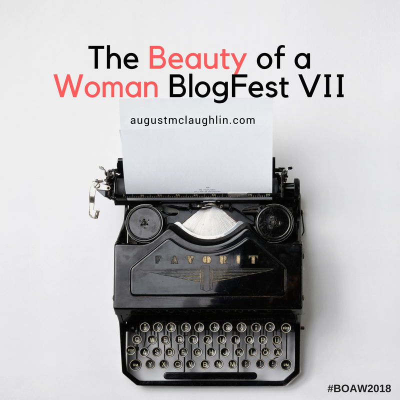 The Beauty of a Woman BlogFest VII