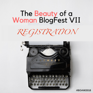 The Beauty of a Woman BlogFest VII REGISTRATION!
