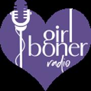 Girl Boner Radio with August McLaughlin